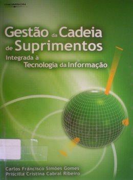 Gestão da cadeia de suprimentos integrada à tecnologia da informação