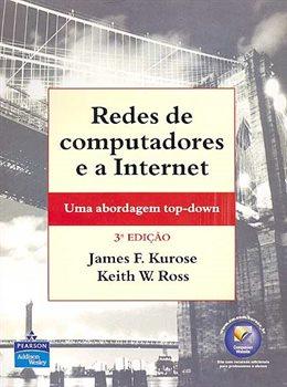Redes de computadores e a Internet