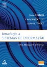 Introdução a Sistemas de Informação: uma Abordagem Gerencial